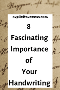 Importance of Your Handwriting