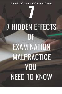 Effects of Examination Malpractice