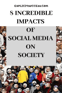 Impacts of social media on society