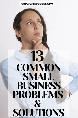 13 Common Small Business Problems And Solutions