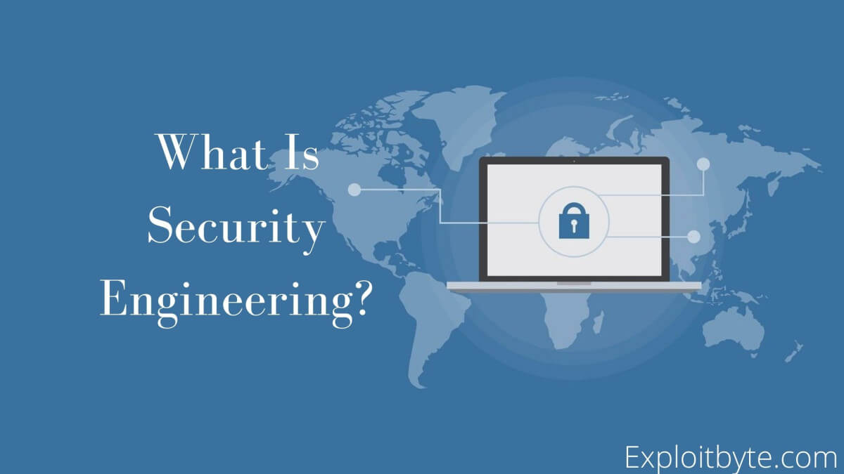 What is Security Engineering?