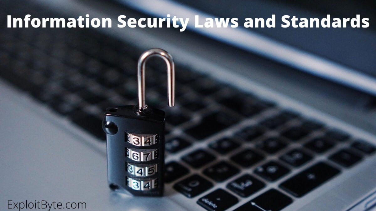 Information Security Laws and Standards
