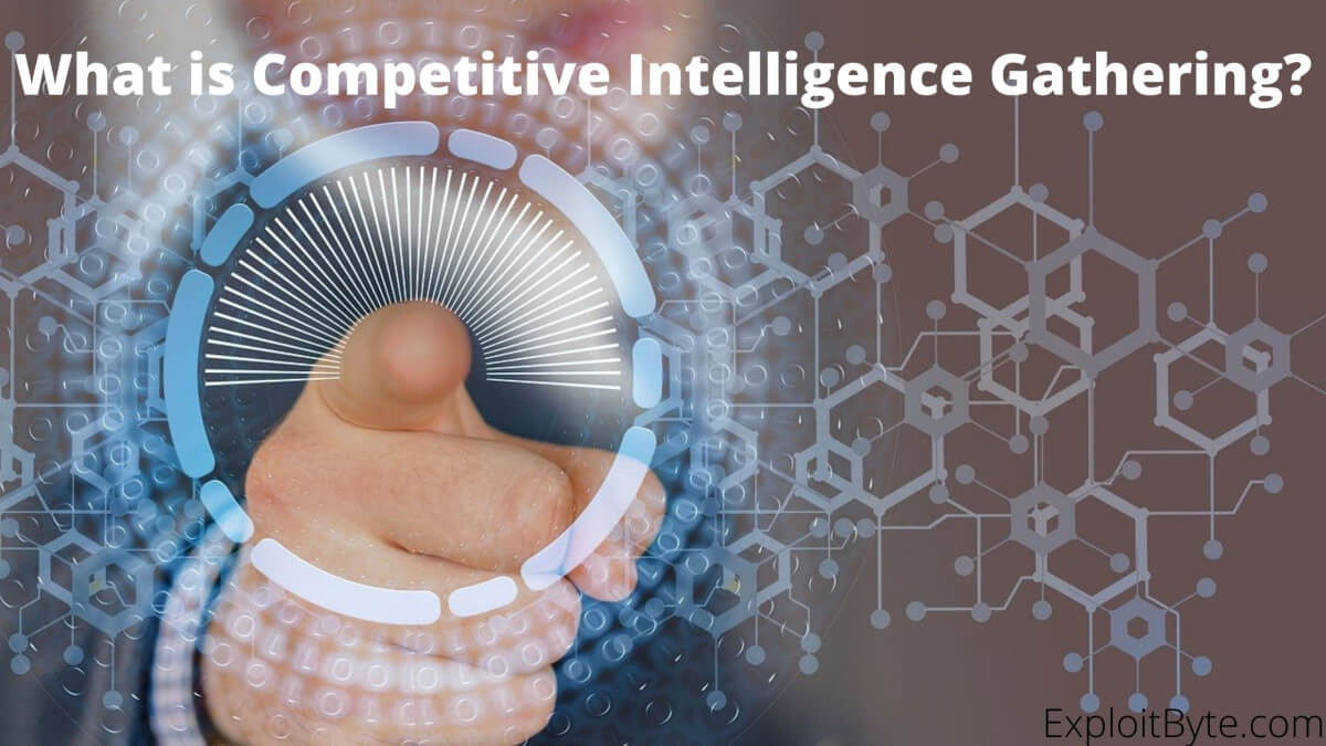 What is Competitive Intelligence Gathering?