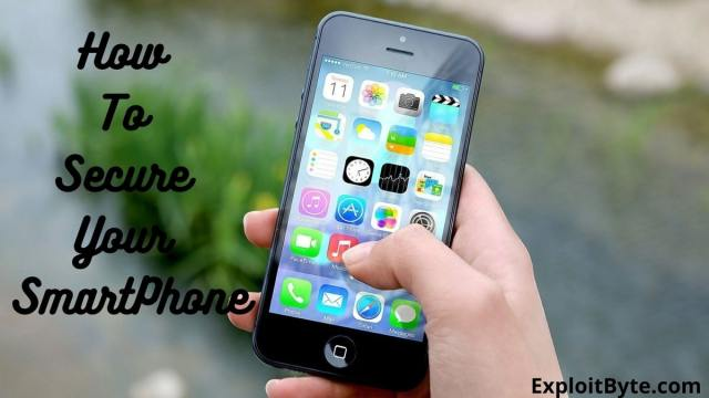 How To Secure Your SmartPhone