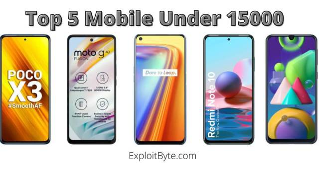 Top 5 Mobile Under 15000