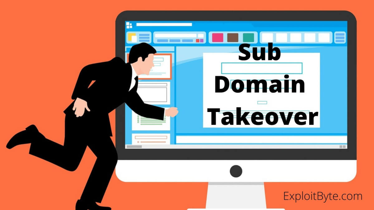 What Is Sub-Domain Takeover?