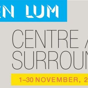 KEN LUM/CAUSA: CENTRE/SURROUND art exhibition