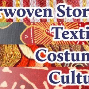 Interwoven Stories: Textiles, Costumes, Cultures – A Multicultural Fest