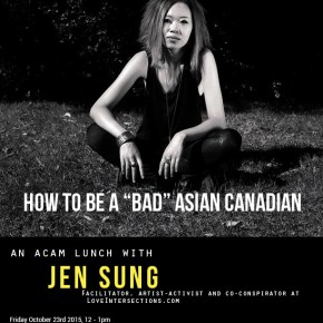 How to be a Bad Asian Canadian