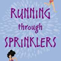 running-through-sprinklers-9781481495288_hr (1)