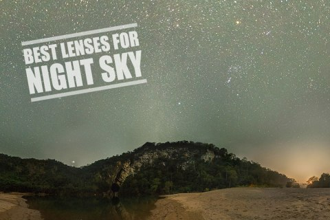 Best Lens for Night Sky Photography – Our Complete Guide