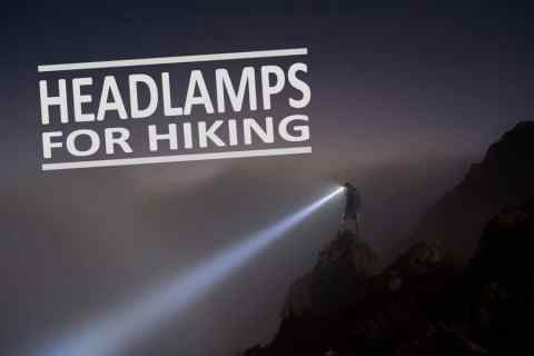 Best Headlamps for Hiking – Our Selection & Buying Guide