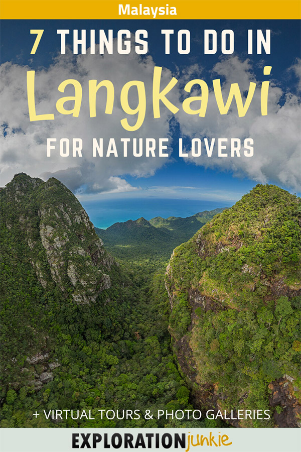 7 Awesome Things To Do In Langkawi for Nature Lovers, Malaysia