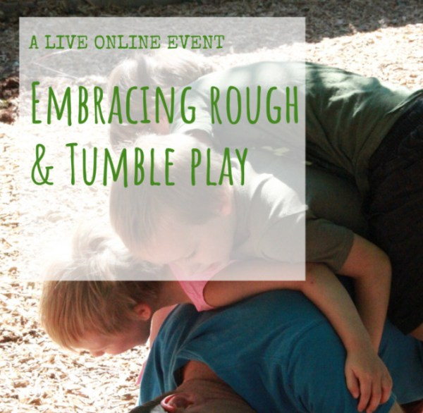 Embracing Rough And Tumble Play