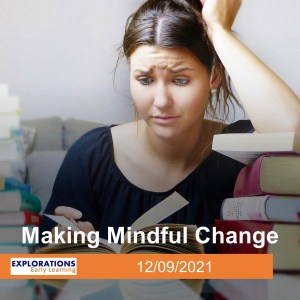 Making Mindful Change
