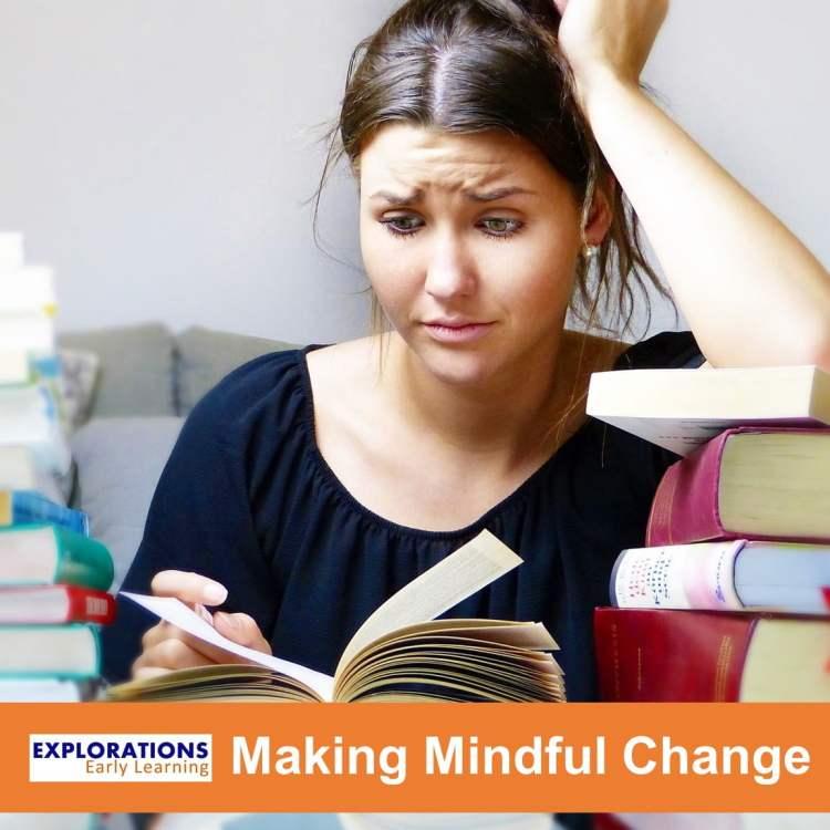 Making Mindful Change