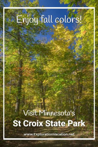 """""""Enjoy the fall colors! Visit St Croix State Park"""" written over a scene of green and gold trees around a path"""