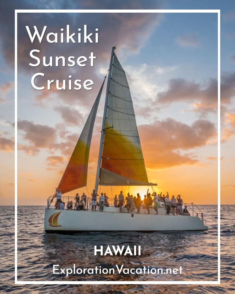 See more of Waikiki on a sunset cruise - ExplorationVacation.net