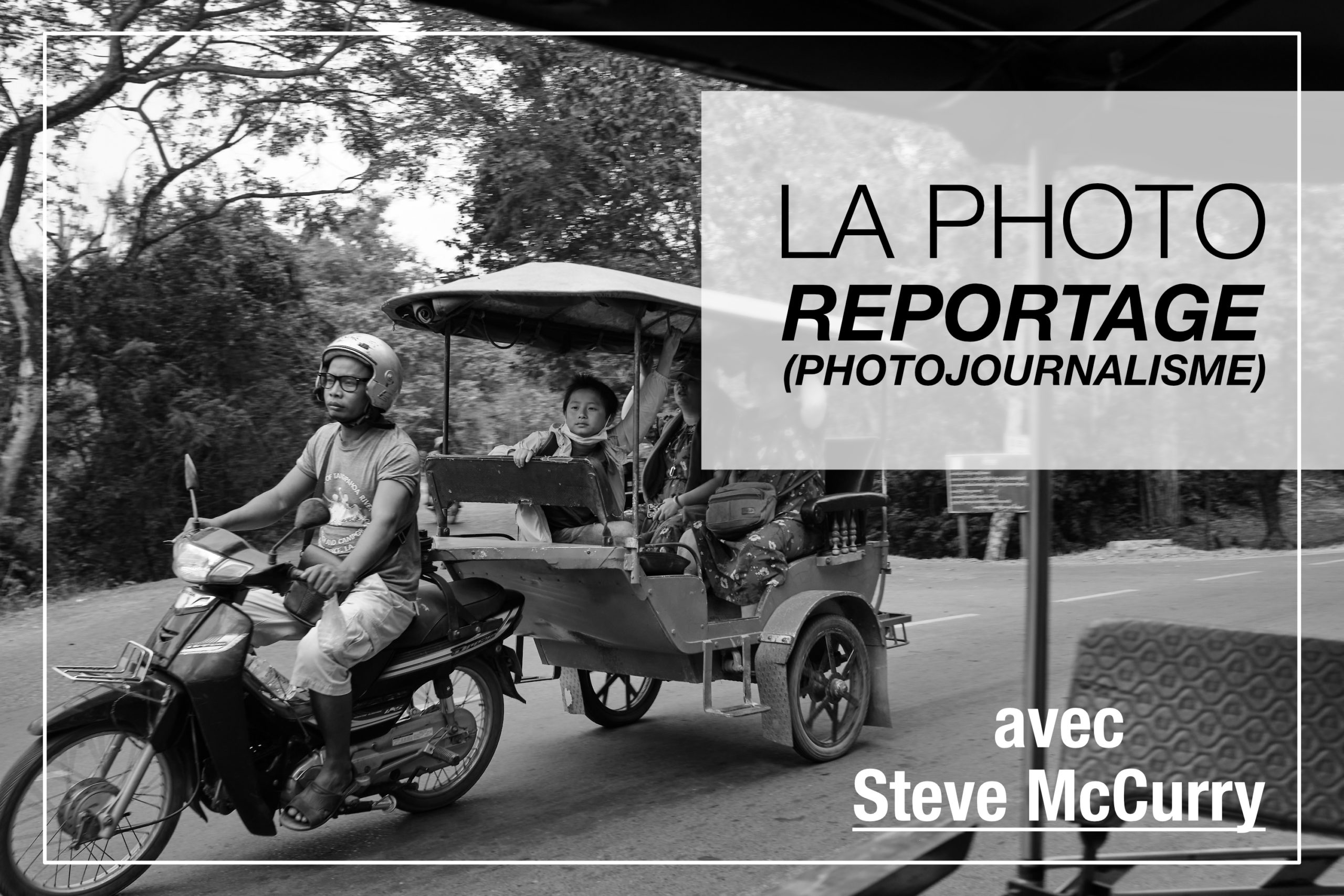 Cover Article - Photojournalisme avec Steve McCurry