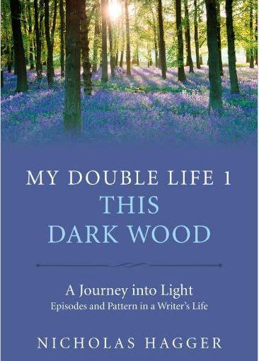 My Double Life 1 - This Dark Wood - Nicholas Hagger