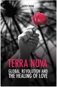 Terra Nova global revolution and the healing of love by Dieter Duhm