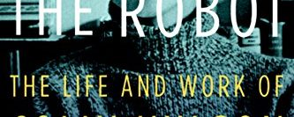 Lachman, G 'Beyond the Robot: The Life and Work of Colin Wilson' – Living beyond the Robotic