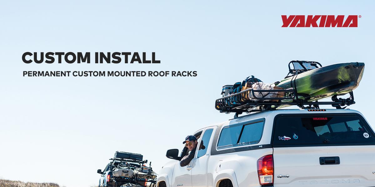 custom install roof racks yakima