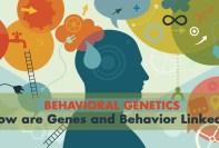 Behavioral Genetics