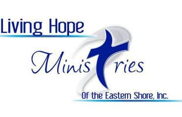 Living Hope Ministries of the Eastern Shore