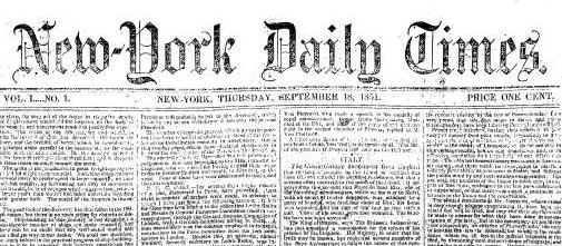 First issue of the New-York Daily Times, later the New York Times, on Sept. 18 1851.