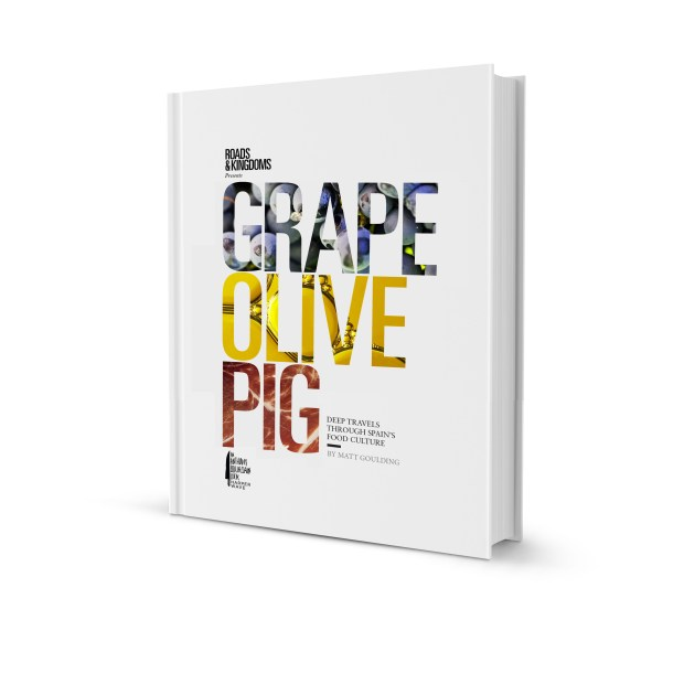 Grape Olive Pig, the author's love letter to Spain's food culture.