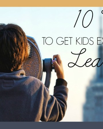 10 tips to get kids excited about learning #kidsmotivation #kidslearning