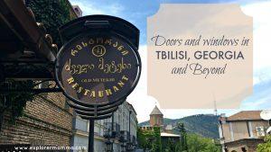 Tbilisi, Georgia doors and windows