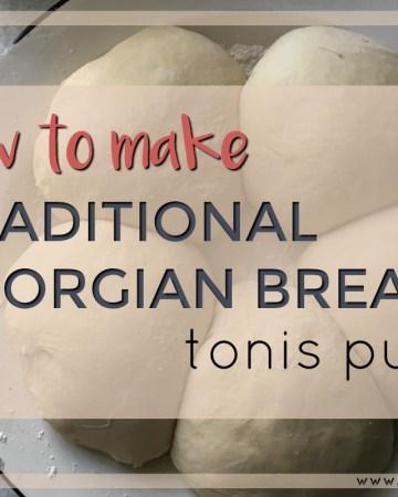 Traditional Georgian Bread, Tonis puri feature