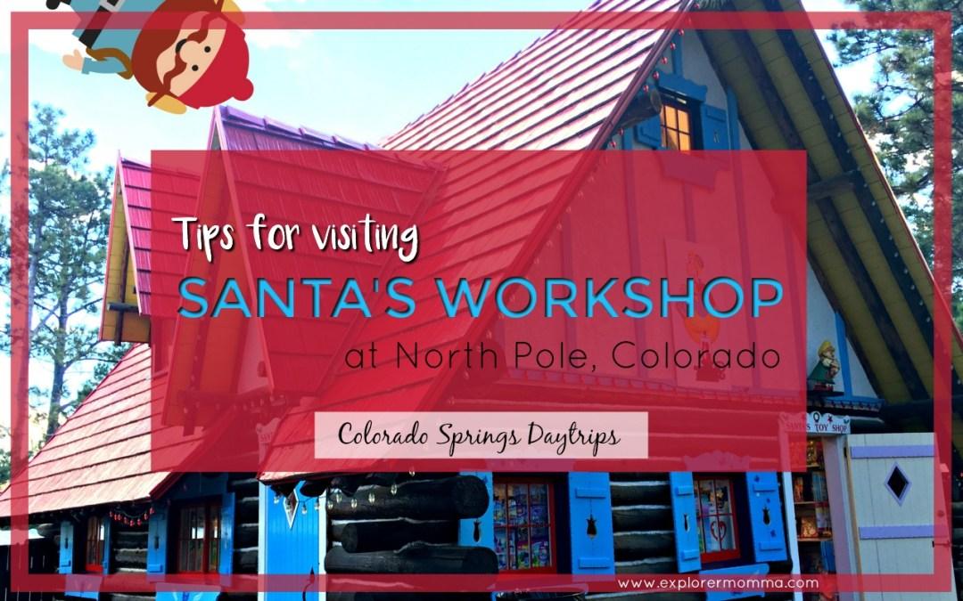 Tips For Visiting Santa's Workshop