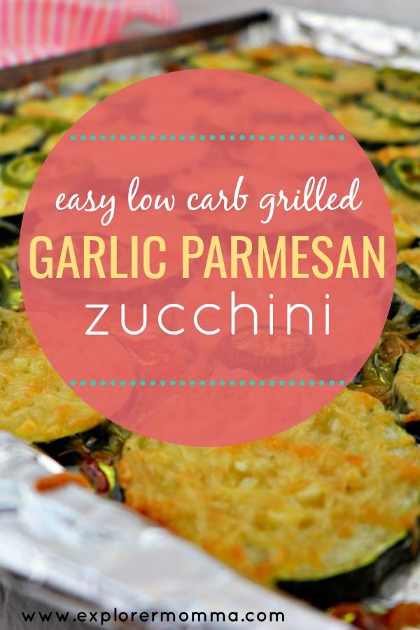 Easy low carb grilled garlic parmesan zucchini, circle pin