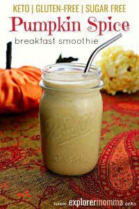 Autumn spice is here! You will want this keto pumpkin spice breakfast smoothie today! Low carb, sugar free, and gluten-free, it's a delicious burst of fall in your mouth. #autumnrecipes #pumpkinspice #ketopumpkinspice #lowcarbbreakfast #explorermomma