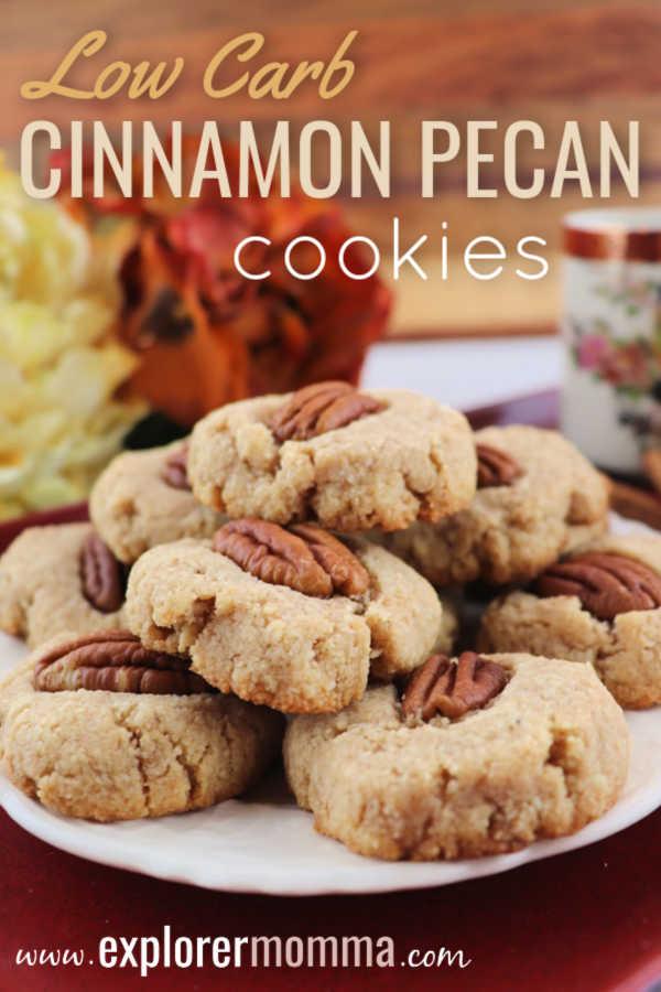 Low carb cinnamon pecan cookies make the perfect gluten-free, sugar free, keto snack! #ketosnacks #lowcarbsnacks #lowcarbdesserts #explorermomma
