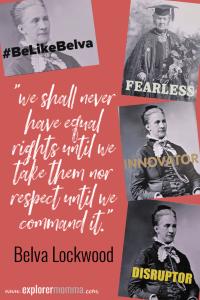 Belva Lockwood quote #belikebelva #15thingsowego #explorermomma