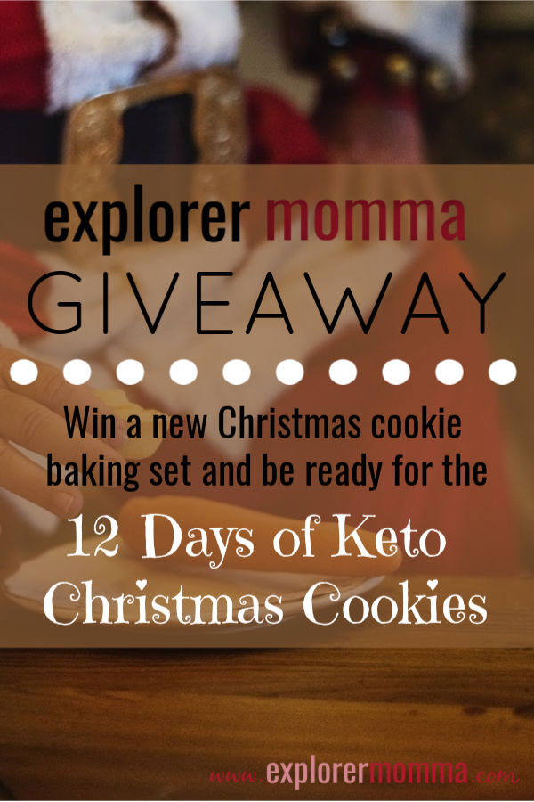 Explorer Momma Giveaway! Win a Christmas cookie baking set and be ready for the 12 Days of Keto Christmas Cookies. Easy low carb cookies can be yours to get through the holidays without succumbing to sugar! #ketocookies #ketochristmas