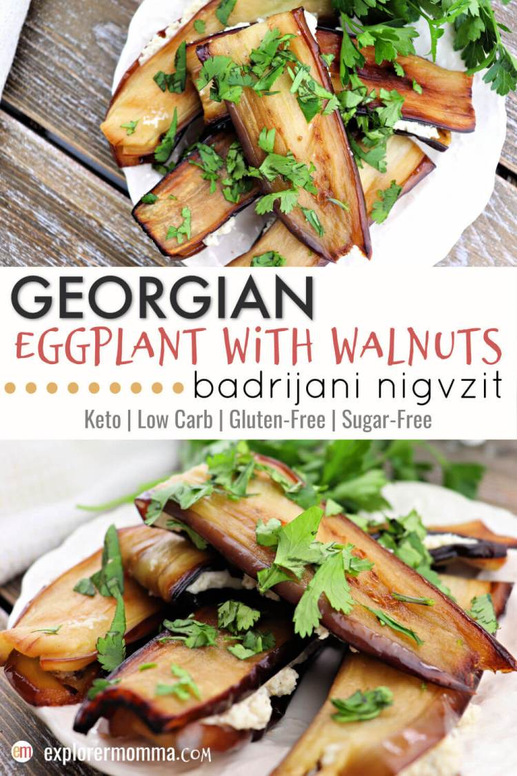 Georgian eggplant with walnuts is a fabulous keto side dish that's a staple for any Georgian dinner. Low carb and gluten-free, full of flavor! #ketosides #georgianrecipes