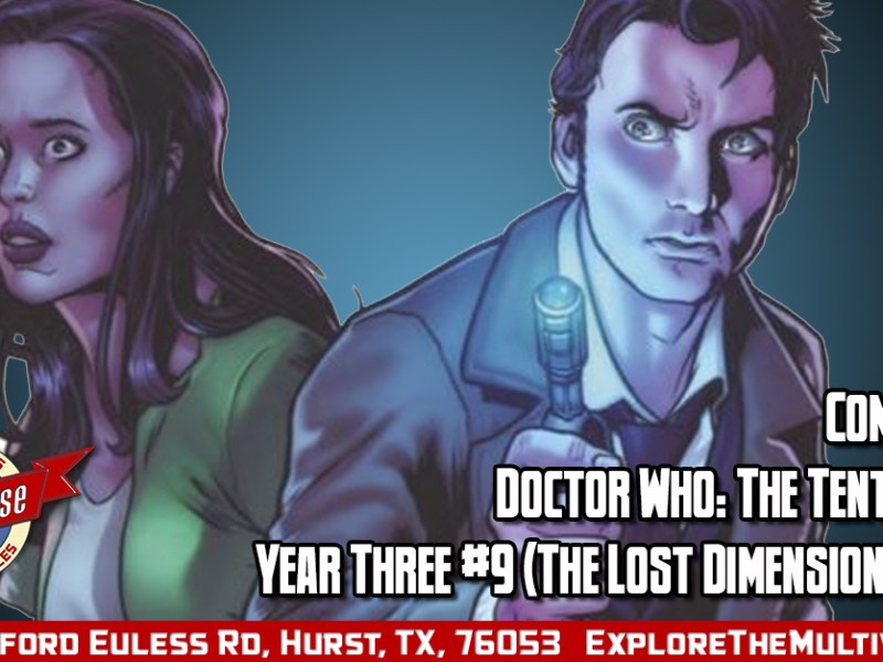 Comic Review –  Doctor Who: The Tenth Doctor: Year Three #9 (The Lost Dimension – Part 3)