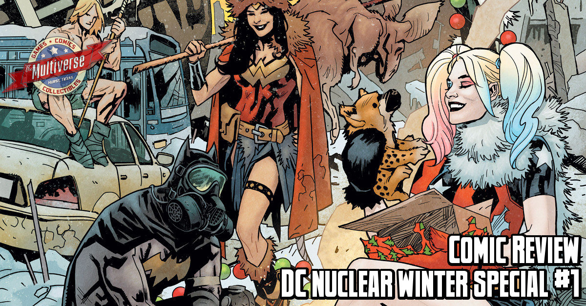 Comic Review - DC's Nuclear Winter Special #1