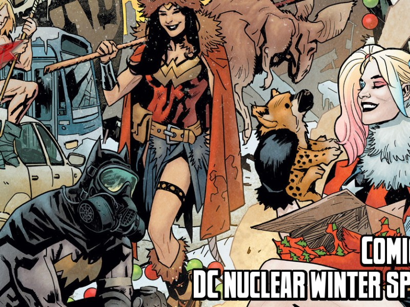 Comic Review – DC's Nuclear Winter Special #1
