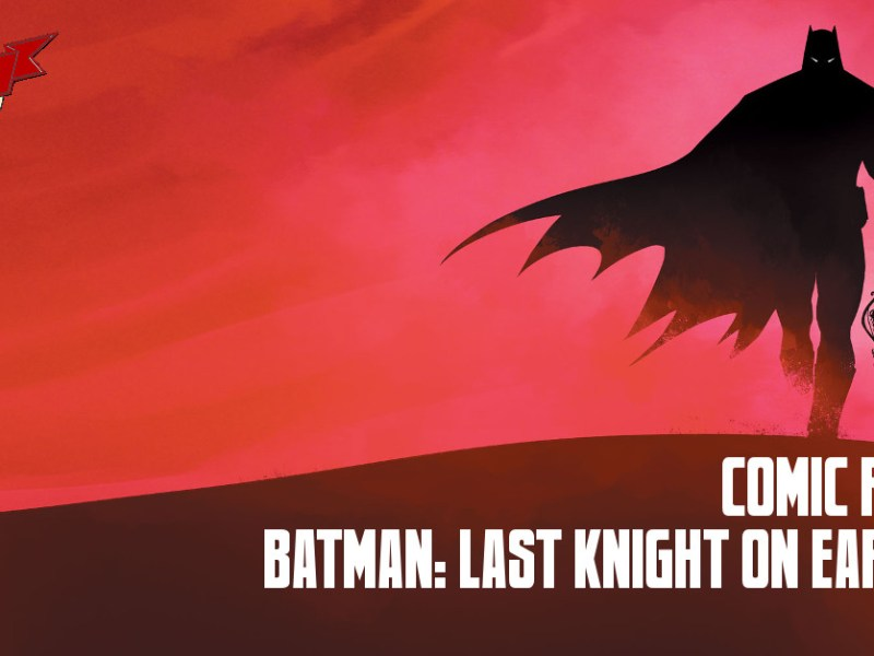 Comic Review – Batman: Last Knight On Earth #1