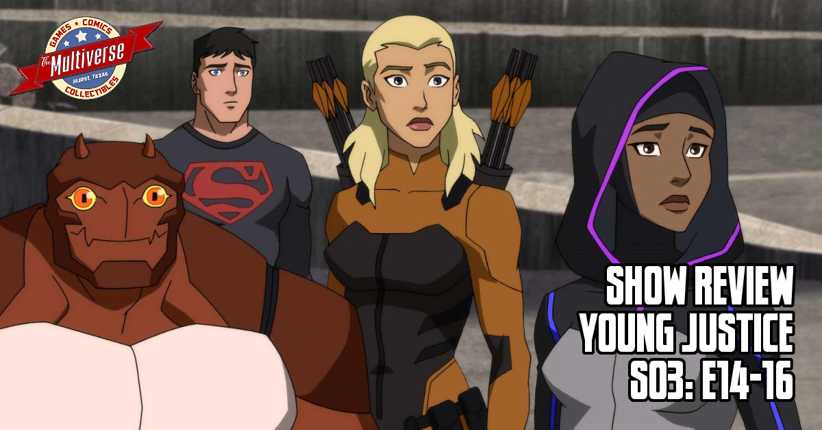 Young Justice S3 E14-16 Banner