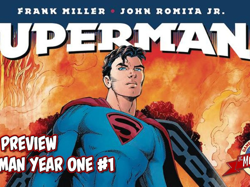 COMIC PREVIEW – SUPERMAN YEAR ONE #1