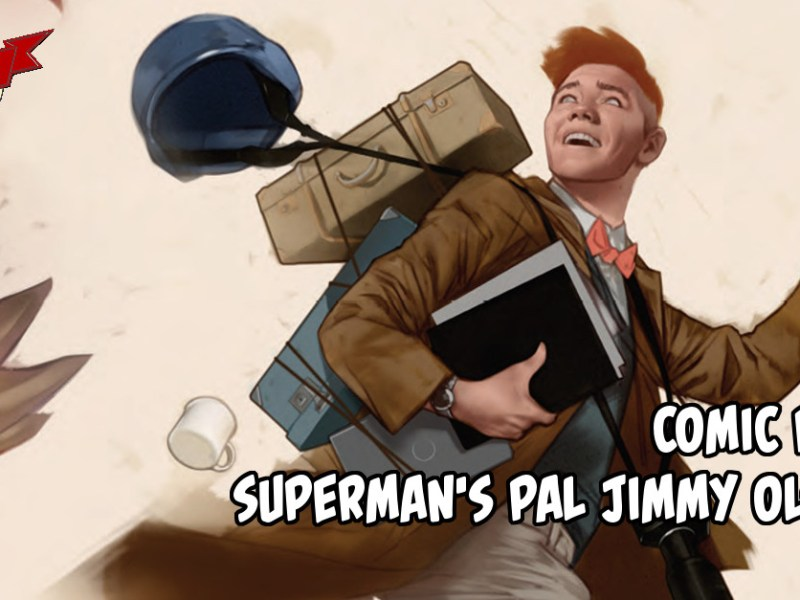 Comic Review – Superman's Pal Jimmy Olsen #1