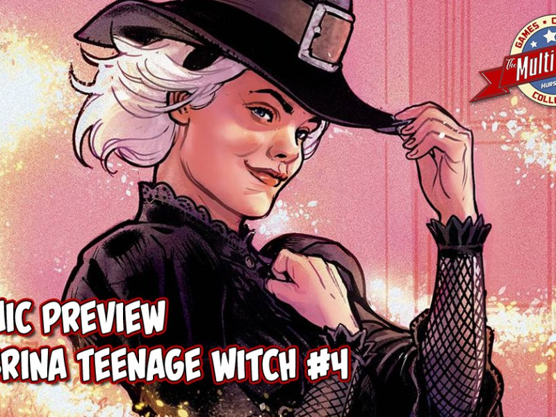 COMIC PREVIEW – SABRINA THE TEENAGE WITCH #4