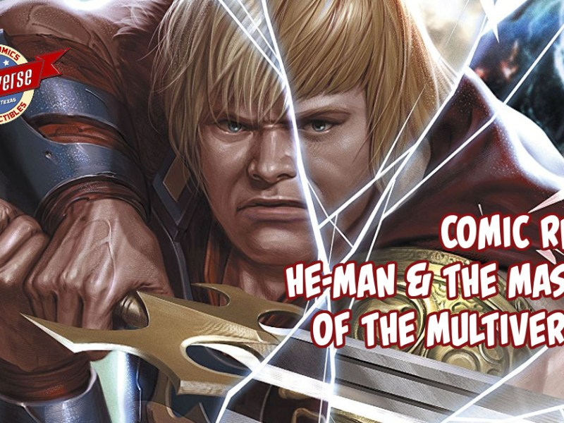 Comic Review – He-Man & The Masters Of The Multiverse #1